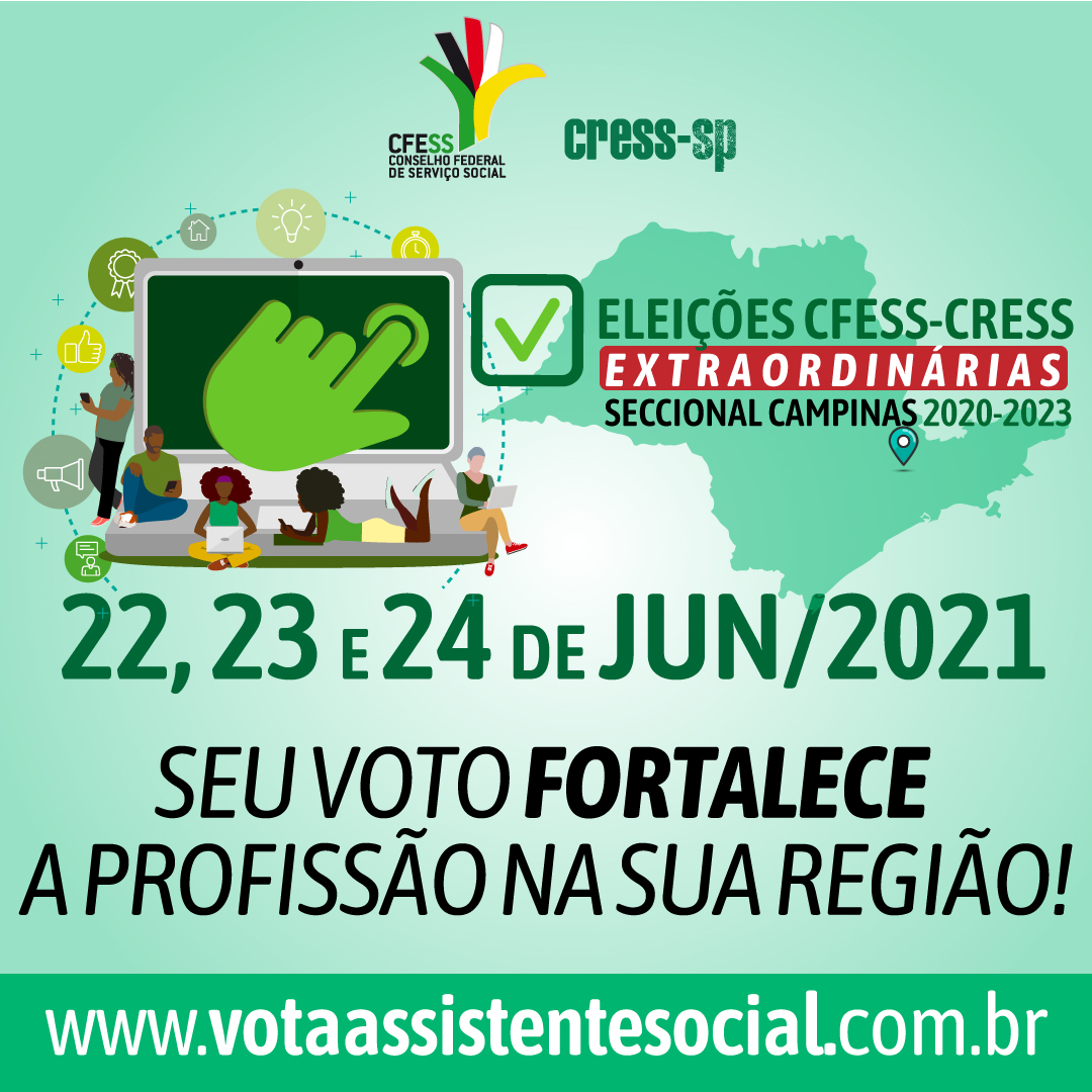 Card verde traz logos CFESS e CRESS, um computador com pessoas conectadas, uma mão clicando e abaixo a chamada para as eleições