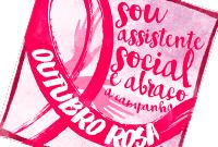 Em tom crítico, CFESS abraça campanha Outubro Rosa