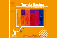 """CFESS alerta para o """"Renda Brasil"""" e adere ao movimento nacional A Renda Básica que Queremos"""
