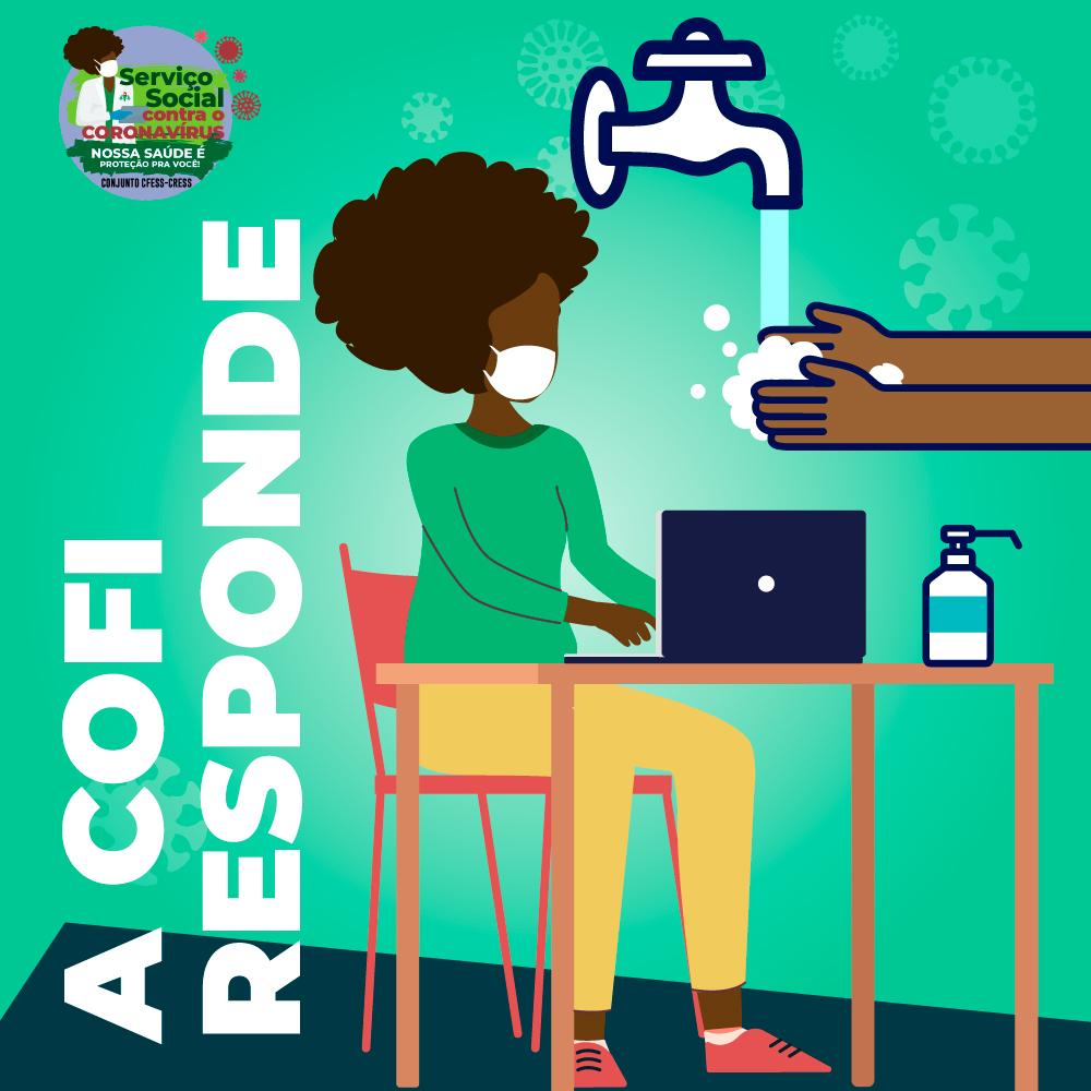 Imagem mostra assistente social negra com máscara de proteção, trabalhando no computador, enquanto uma pessoa lava as mãos