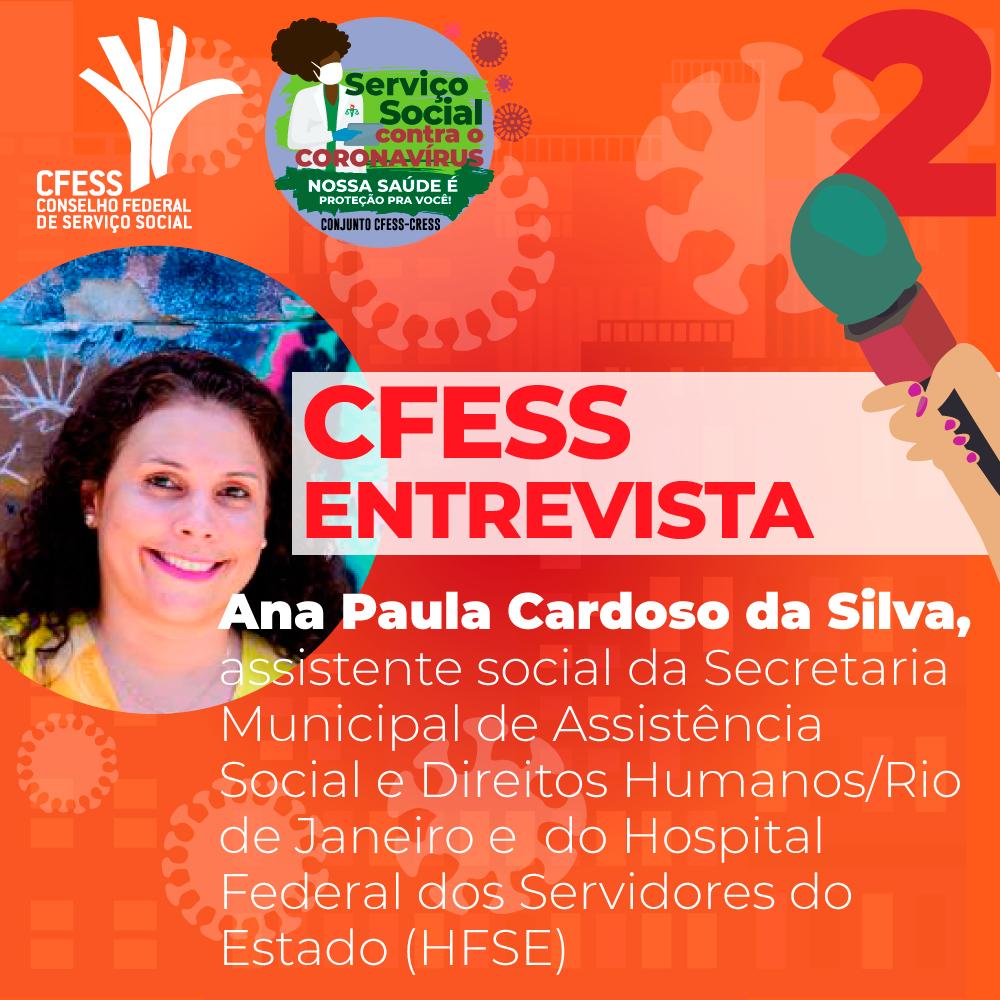 Imagem com fundo vermelho e selo de identidade do material informativo sobre o Coronavírus mostra foto da assistente social Ana Paula, que deu entrevista para o CFESS.