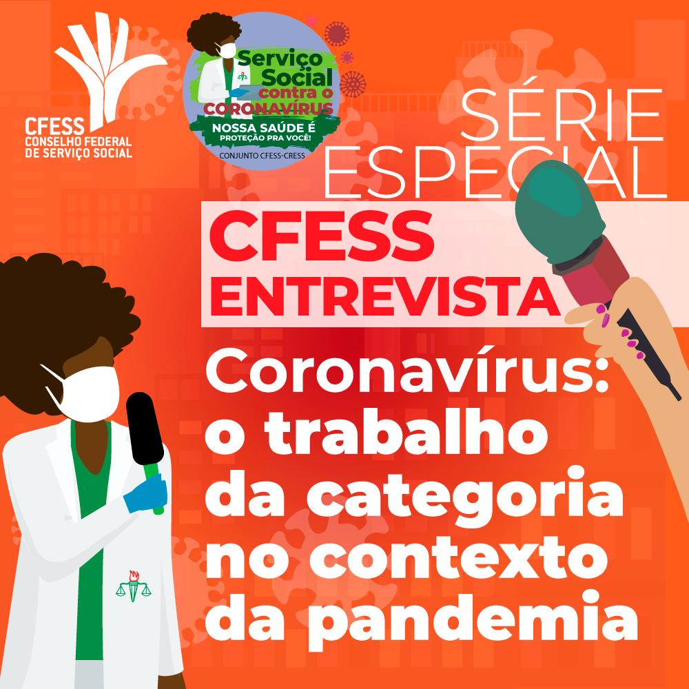 Imagem mostra ilustração de mulher negra com máscara representando uma assistente social entrevistada com microfone na mão. Fundo laranja com sombras de desenhos do coronavirus