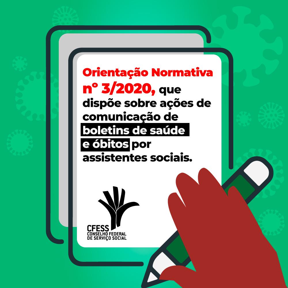 Ilustracão com fundo verde mostra um quadro com a frase: Orientação Normativa 3/2020 e uma mão com um låpis no canto inferior direito.
