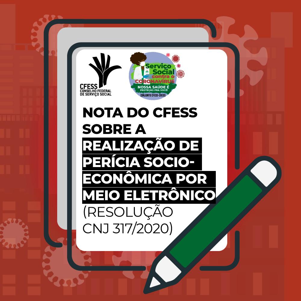 Imagem com fundo vermelho traz o desenho de um lápis e um tablet, com o texto: Nota do CFESS sobre a Resolução 317/2020 do CNJ.