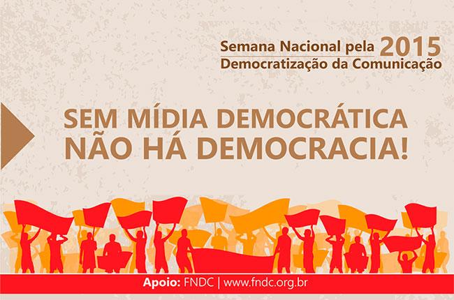 Reprodução da arte do FNDC para a Semana Nacional pela Democratização da Comunicação