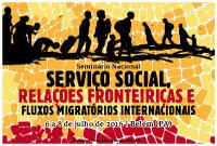 Inscrições abertas para o Seminário Nacional 'Serviço Social, Relações Fronteiriças e Fluxos Migratórios Internacionais'
