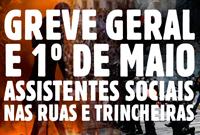 1º de maio e greve geral nas ruas e nas trincheiras: 'eu não posso deixar de dizer que uma nova mudança vai acontecer'