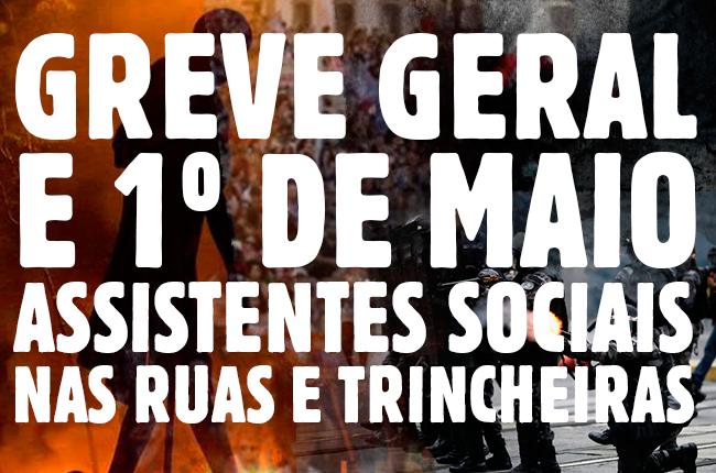 Montagem com fotos de manifestações e um texto da greve geral e do 1º de maio: assistentes sociais nas ruas e nas trincheiras