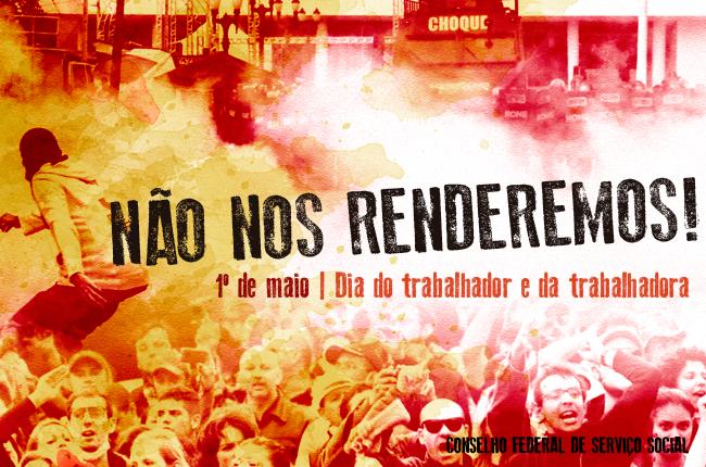 Arte do CFESS Manifesta do dia 1 de maio de 2015