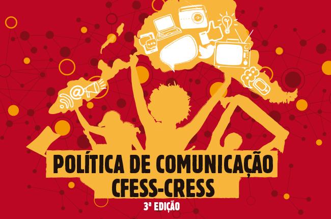 Ilustração da capa da nova edição da Política de Comunicação do Conjunto CFESS-CRESS