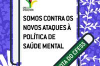 Nota pública do CFESS contra os novos ataques à Política de Saúde Mental