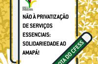 CFESS afirma: apagão no Amapá é um retrato da falácia da privatização