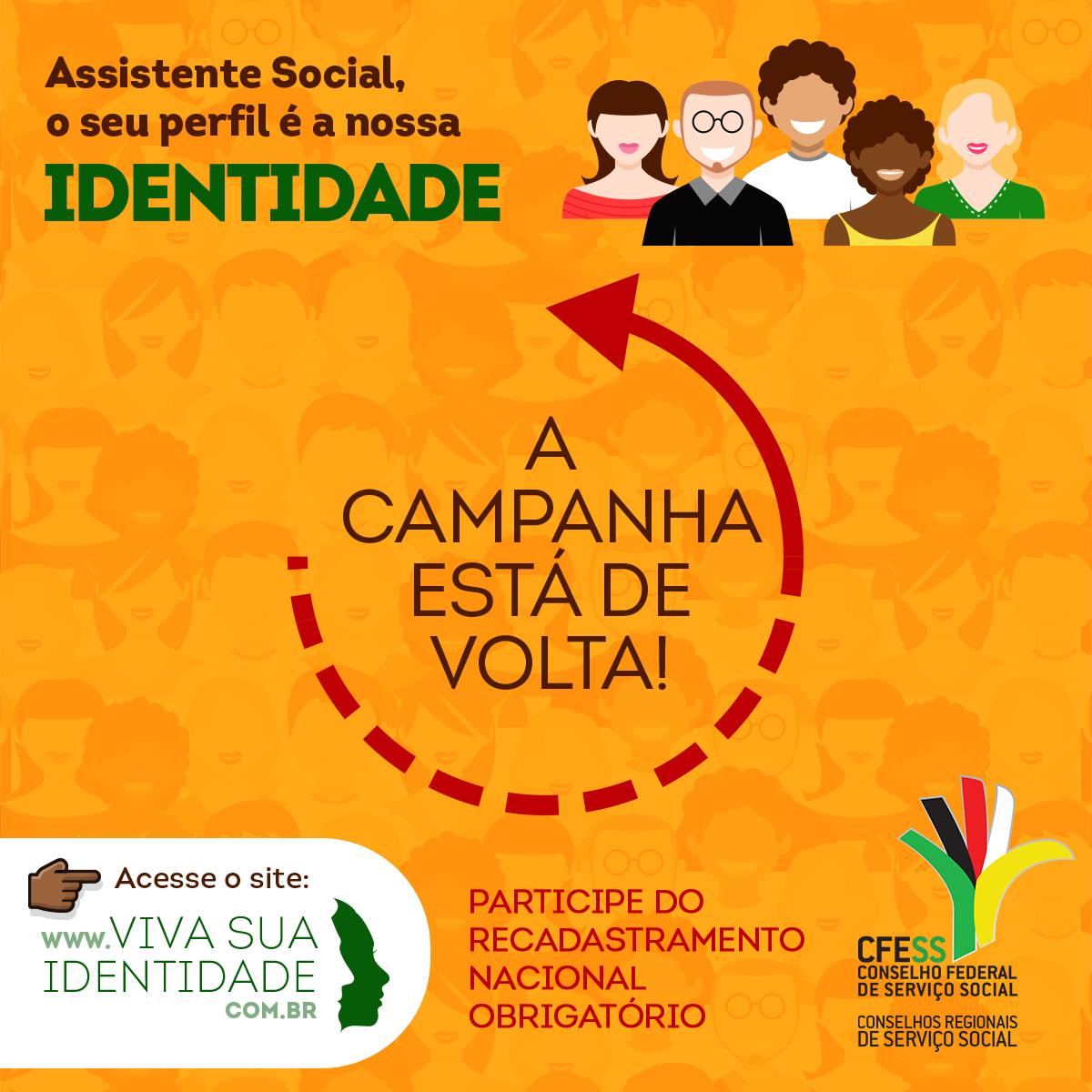Imagem mostra ilustrações de pessoas de várias raças, sorrindo, representando assistentes sociais de todo o Brasil, e uma chamada informando que a campanha está de volta
