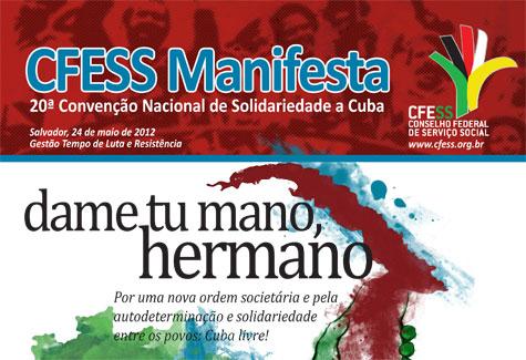 Imagem do CFESS Manifesta da 20ª Convenção Nacional de Solidariedade a Cuba