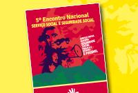 Livro reúne debates do 5º Encontro Nacional Serviço Social e Seguridade Social