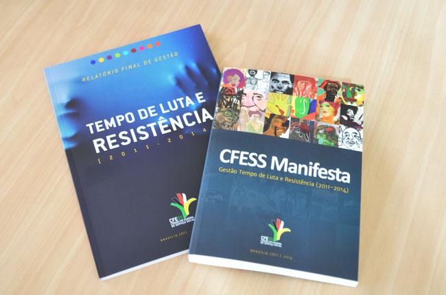 Imagem das duas novas publicações do CFESS: Relatório Final de Gestão e livro CFESS Manifesta
