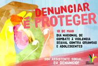 Denunciar é proteger: sou assistente social, eu denuncio!
