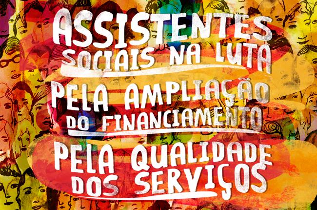 Ilustração da conferência mostra trabalhadores em várias cores e o texto assistentes sociais na luta pela ampliação do financiamento e pela qualidade dos serviços