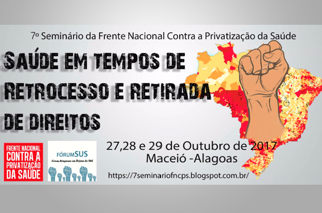 Imagem do cartaz do Seminário da Frente Nacional contra a Privatização da Saúde