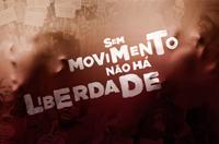 Campanha 'Sem movimento não há liberdade' chega ao fim