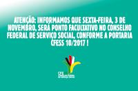 Informe: sexta-feira (3/11) será ponto facultativo no CFESS