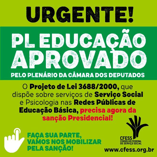Arte para informar sobre aprovação do PL Educação, com fundo em tons de verde.