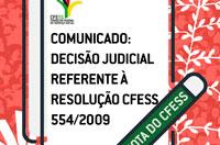 Decisão judicial invalida Resolução CFESS 554/2009