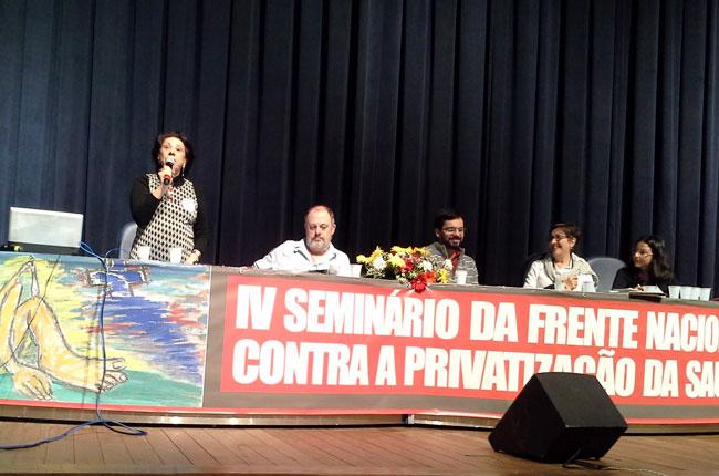 Uma das mesas do seminário da Frente Nacional contra a privatização da Saúde