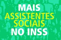 Por mais nomeações no INSS: a população precisa do Serviço Social!